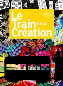 Le train de la création /// Dinard